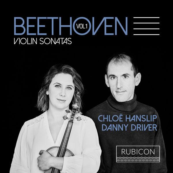 Chloë Hanslip - Beethoven: Violin Sonatas, Vol. 1