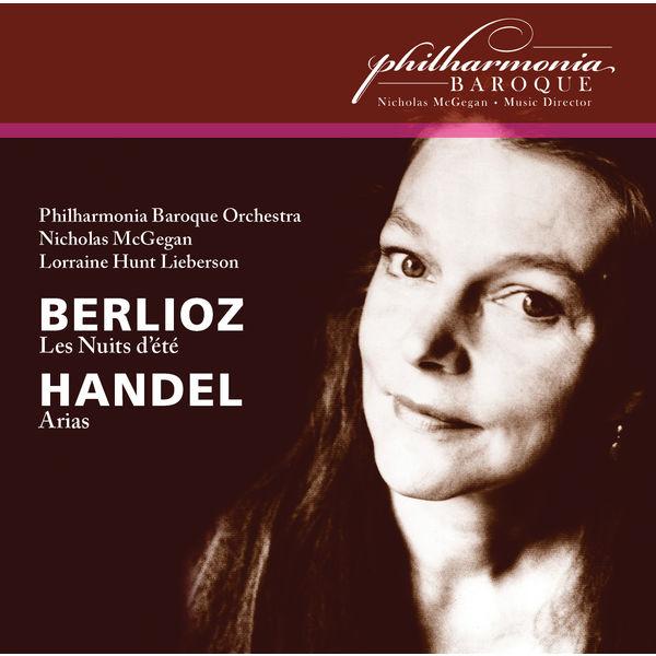 Lorraine Hunt Lieberson - Berlioz: Les nuits d'été, Op. 7 - Handel: Arias (Live)