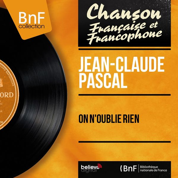Jean-Claude Pascal - On n'oublie rien (feat. Léo Chauliac et son orchestre) [Mono Version]