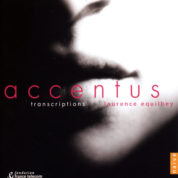 Accentus, Laurence Equilbey - Transcriptions I (Transcr. for Choir)
