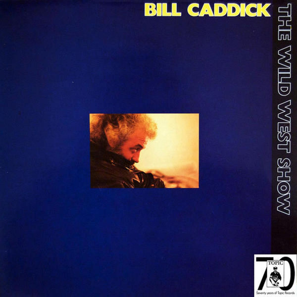 Image result for bill caddick the wild west show