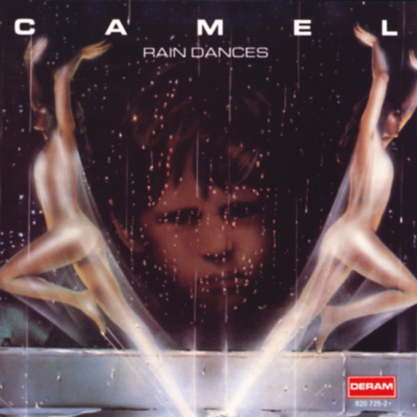 Camel|Rain Dances (Remastered and Expanded)