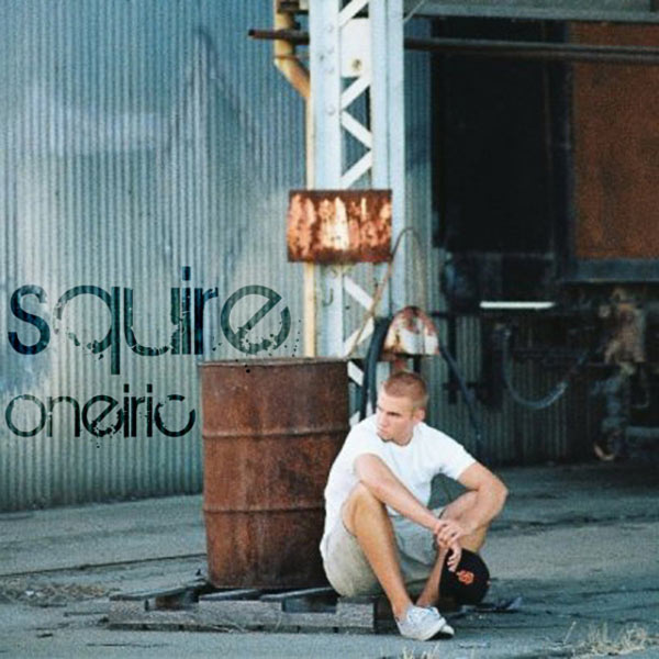 Squire - Oneiric
