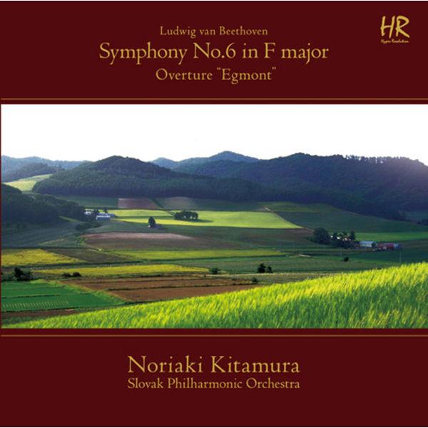 "Slovak Philharmonic Orchestra - Beethoven: Symphony No. 6 in F Major, Op. 68 ""Pastoral"" & Egmont, Op. 84: Overture"