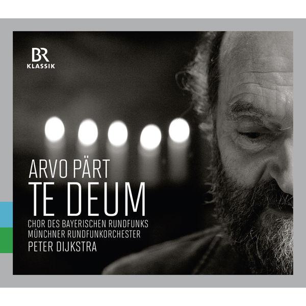 Chor des Bayerischen Rundfunks - Pärt: Te Deum (Live)