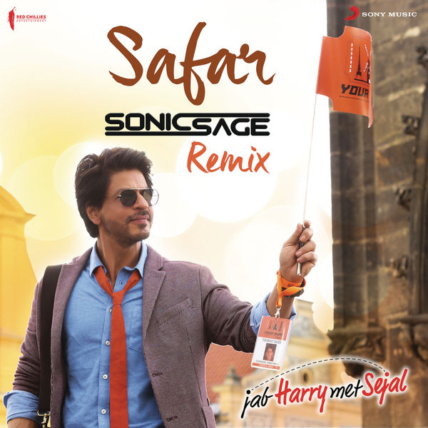 "Pritam - Safar (Remix by Sonic Sage) [From ""Jab Harry Met Sejal""]"