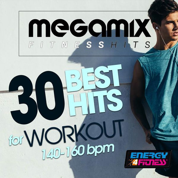 Various Artists - Megamix Fitness 30 Best Hits for Workout 140-160 BPM (30 Tracks Non-Stop Mixed Compilation for Fitness & Workout)