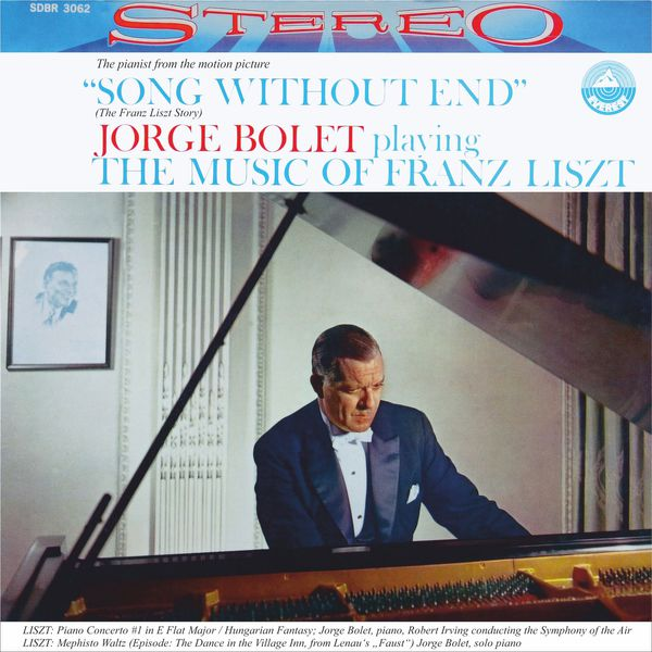 Jorge Bolet - Jorge Bolet playing the Music of Franz Liszt (Transferred from the Original Everest Records Master Tapes)