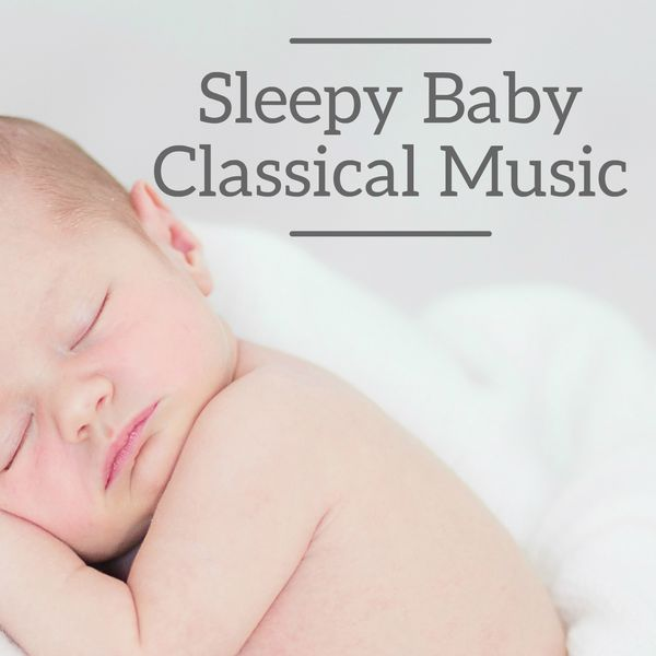Gabriel Fauré - Sleepy Baby Classical Music