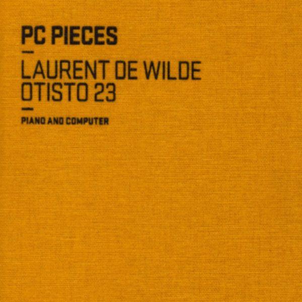 Laurent de Wilde, Otisto 23 - PC PIECES