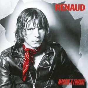 Marche A L'Ombre (Remastered) Renaud