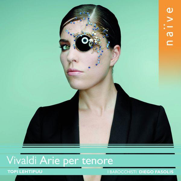 Topi Lehtipuu - Antonio Vivaldi : Arie per tenore (Opere teatrale, vol. 15)