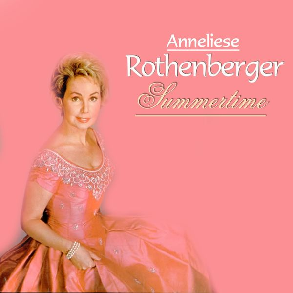Anneliese Rothenberger - Summertime