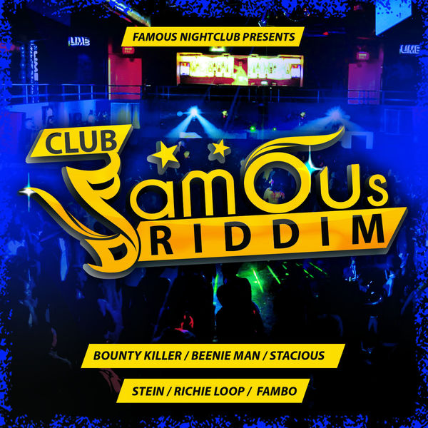 Various Artists - Club Famous Riddim