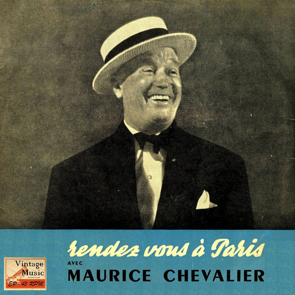 "Maurice Chevalier - Vintage French Song Nº 97 - EPs Collectors, ""Rendez Vous À Paris"""