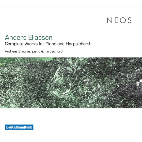 Andreas Skouras - Anders Eliasson: Complete Works for Piano & Harpsichord