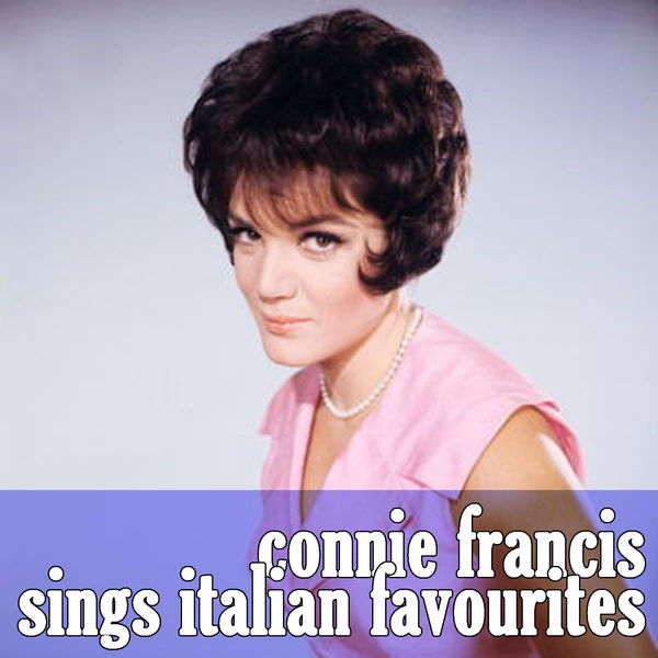 Connie Francis - Connie Francis Sings Italian Favourites