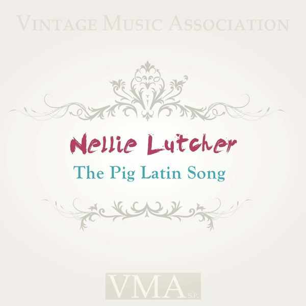 Nellie Lutcher - The Pig Latin Song