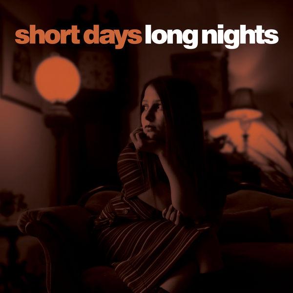 Various Artists - Short Days, Long Nights