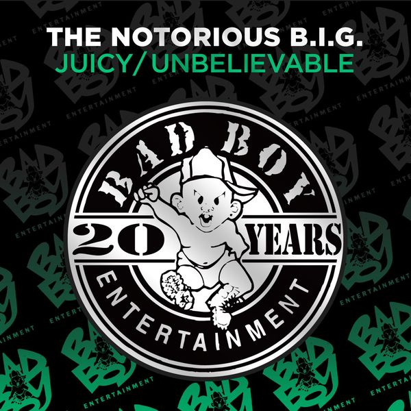The Notorious B.I.G. - Juicy / Unbelievable