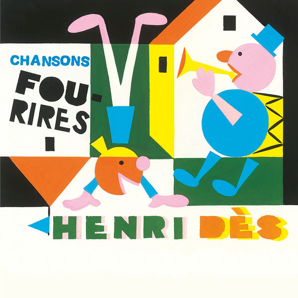 Henri Dès - Chansons Fou-Rires