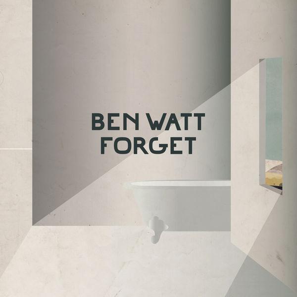 Ben Watt - Forget