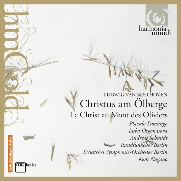Plácido Domingo|Beethoven: Christ on the Mount of Olives (Christus am Ölberge, Op. 85)