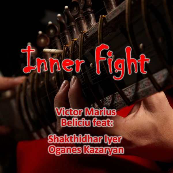Victor Marius Beliciu - Inner Fight