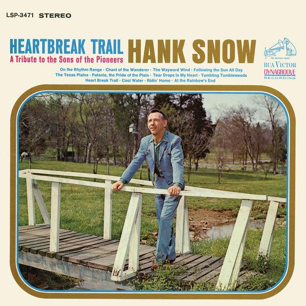 Hank Snow - Heartbreak Trail