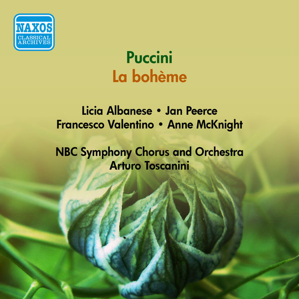Licia Albanese - Puccini, G.: Bohème (La) (Albanese, Peerce, Toscanini) (1946)