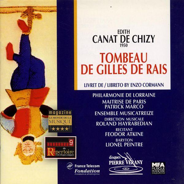 Philharmonie de Lorraine - Canat de Chizy : Le tombeau de Gilles de Rais