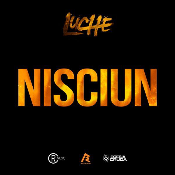 Luchè - Nisciun