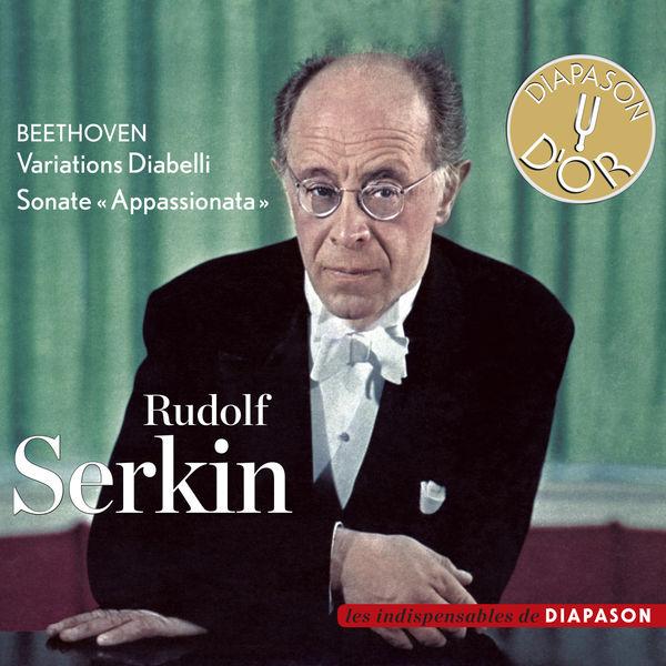 "Rudolf Serkin - Beethoven : Variations Diabelli, Sonate ""Appassionata"" (Diapason n°597)"