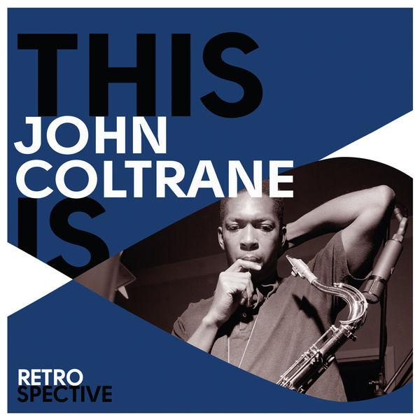 John Coltrane - This Is John Coltrane