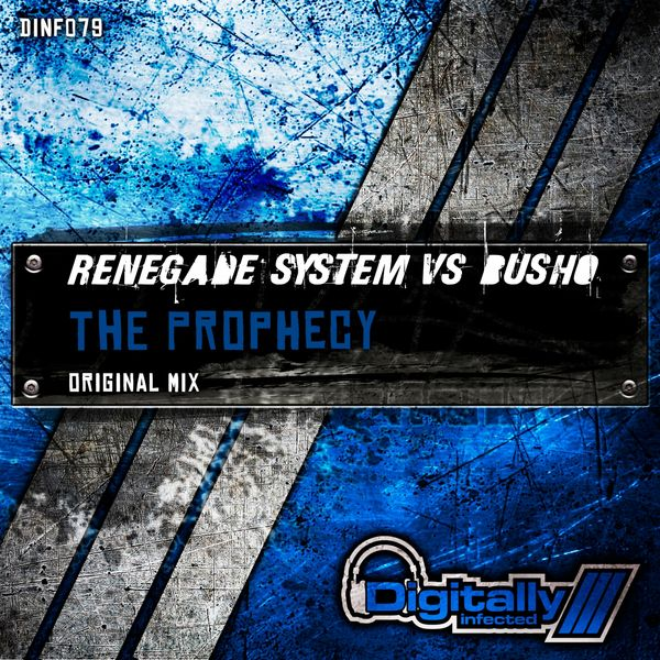 Renegade System - The Prophecy