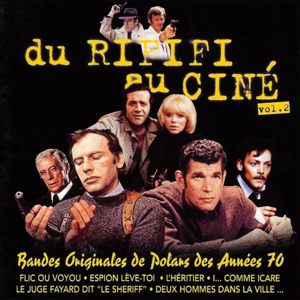 Various Artists - Du rififi au ciné, Vol. 2: Bandes originales de polars des années 70