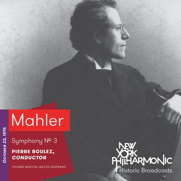 New York Philharmonic - Mahler: Symphony No. 3 (Recorded 1976)