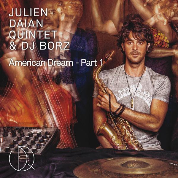 Julien Daïan Quintet - American Dream, Pt. 1 - Single