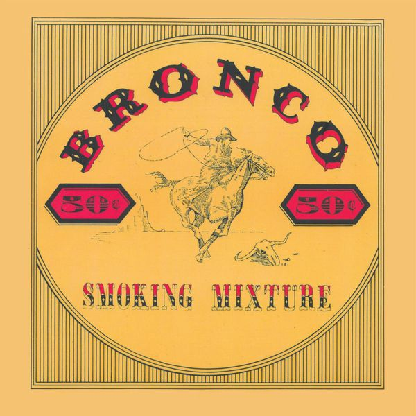 Bronco - Smoking Mixture
