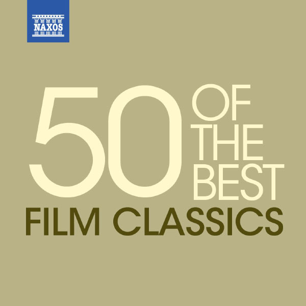 Royal Liverpool Philharmonic Orchestra - Classical Music: 50 of the Best Film Classics