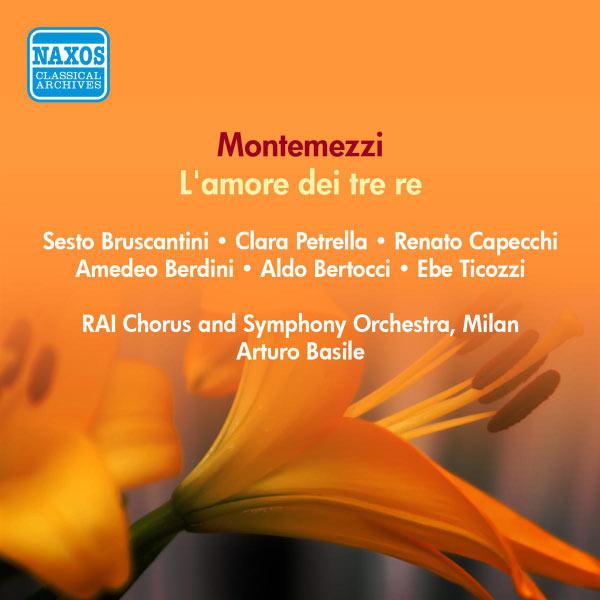 Sesto Bruscantini - Montemezzi, I.: Amore Dei Tre Re (L') [Opera] (Bruscantini, Capecchi, Berdini, Basile) (1951)