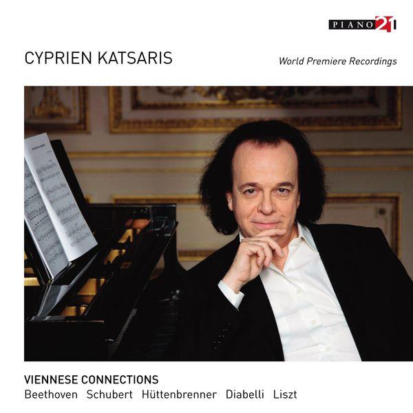 Cyprien Katsaris - Viennese Connections - Vol. 2: Beethoven, Schubert, Hüttenbrenner, Diabelli, Liszt (World Premiere Recordings)