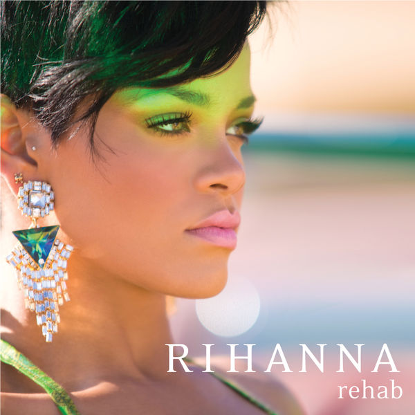 Album Rehab Rihanna Qobuz Download And Streaming In High Quality