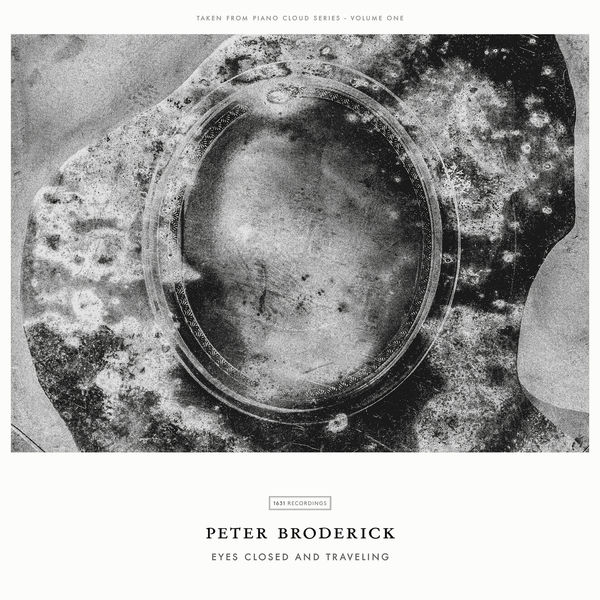 Peter Broderick|Eyes Closed And Traveling