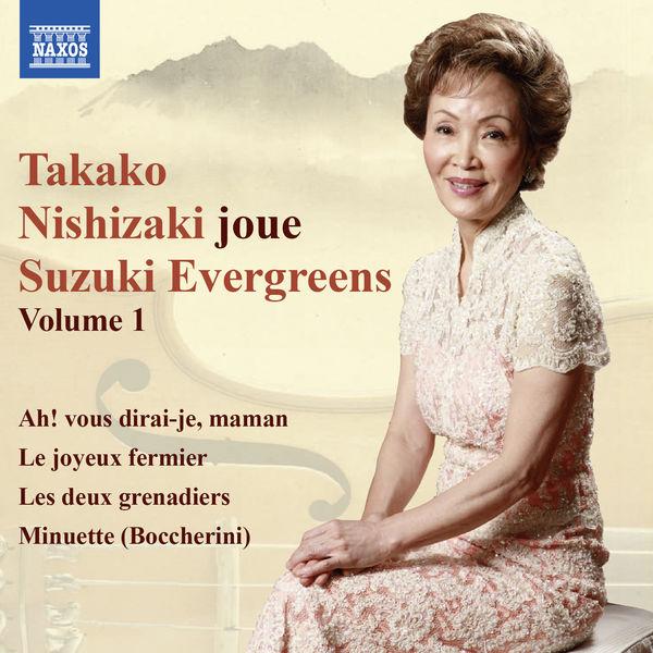 Takako Nishizaki - Takako Nishizaki joue Suzuki Evergreens, Vol. 1