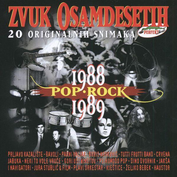 Razni izvođači - Zvuk Osamdesetih 1988-1989, Pop I Rock