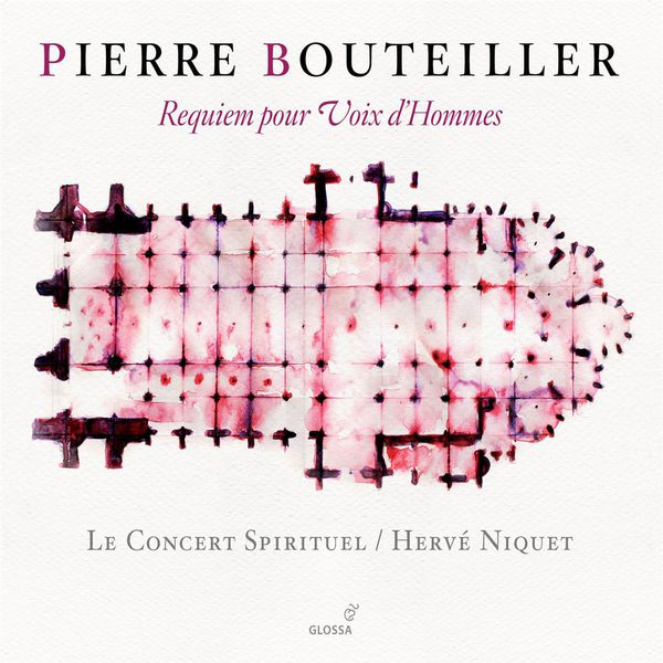 Hervé Niquet|Bouteiller : Requiem pour Voix d'Hommes (Le Concert Spirituel - Hervé Niquet, direction)