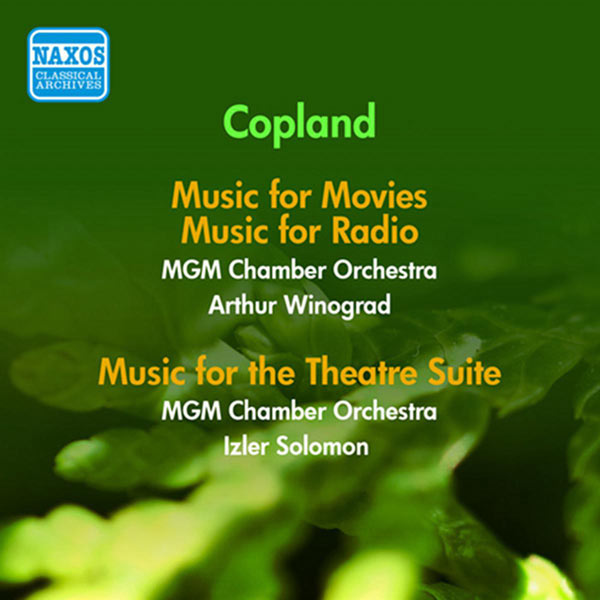 Copland: Music for Movies, Theater & Radio (1953-1956)   Aaron