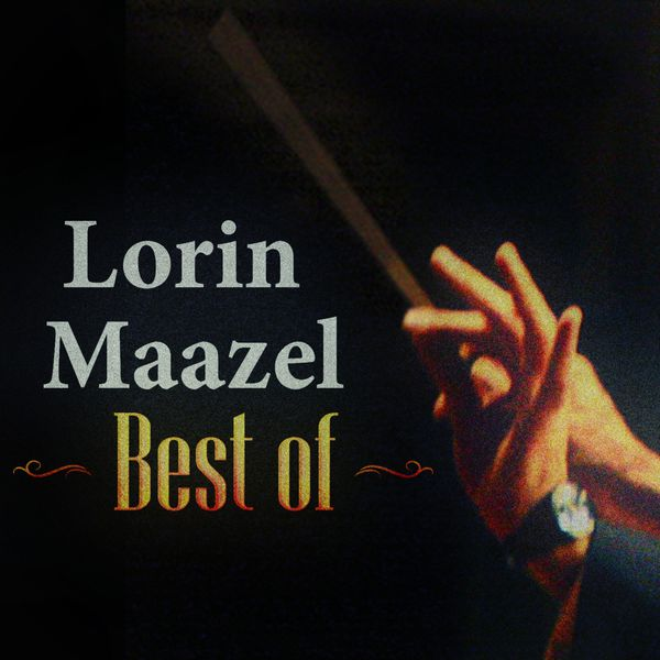 Lorin Maazel - Best Of