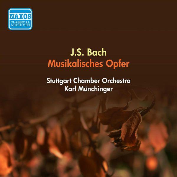 Stuttgarter Kammerorchester - Bach, J.S.: Musical Offering, Bwv 1079 (Stuttgart Chamber Orchestra, Munchinger) (1955)